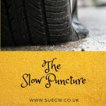 Slow Puncture